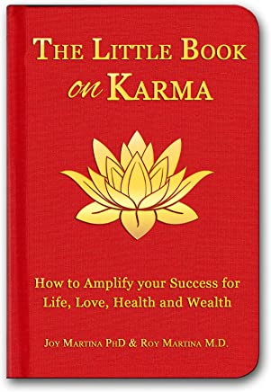 The Little Book on Karma: How to Amplify Your Success to Life, Love, Health and Wealth (Christallin Little Books Series 1) (English Edition)