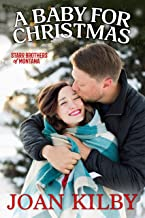 A Baby for Christmas (The Starrs Brothers of Montana Book 2)