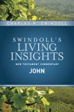 Insights on John (Swindoll's Living Insights New Testament Commentary Book 4)