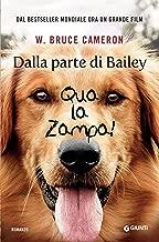 Dalla parte di Bailey: Qua la zampa! (Italian Edition)