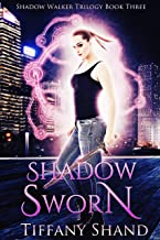 Shadow Sworn: (Urban fantasy romance) (Shadow Walker Trilogy Book 3)