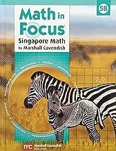 Math in Focus: Singapore Math Grade 5: B