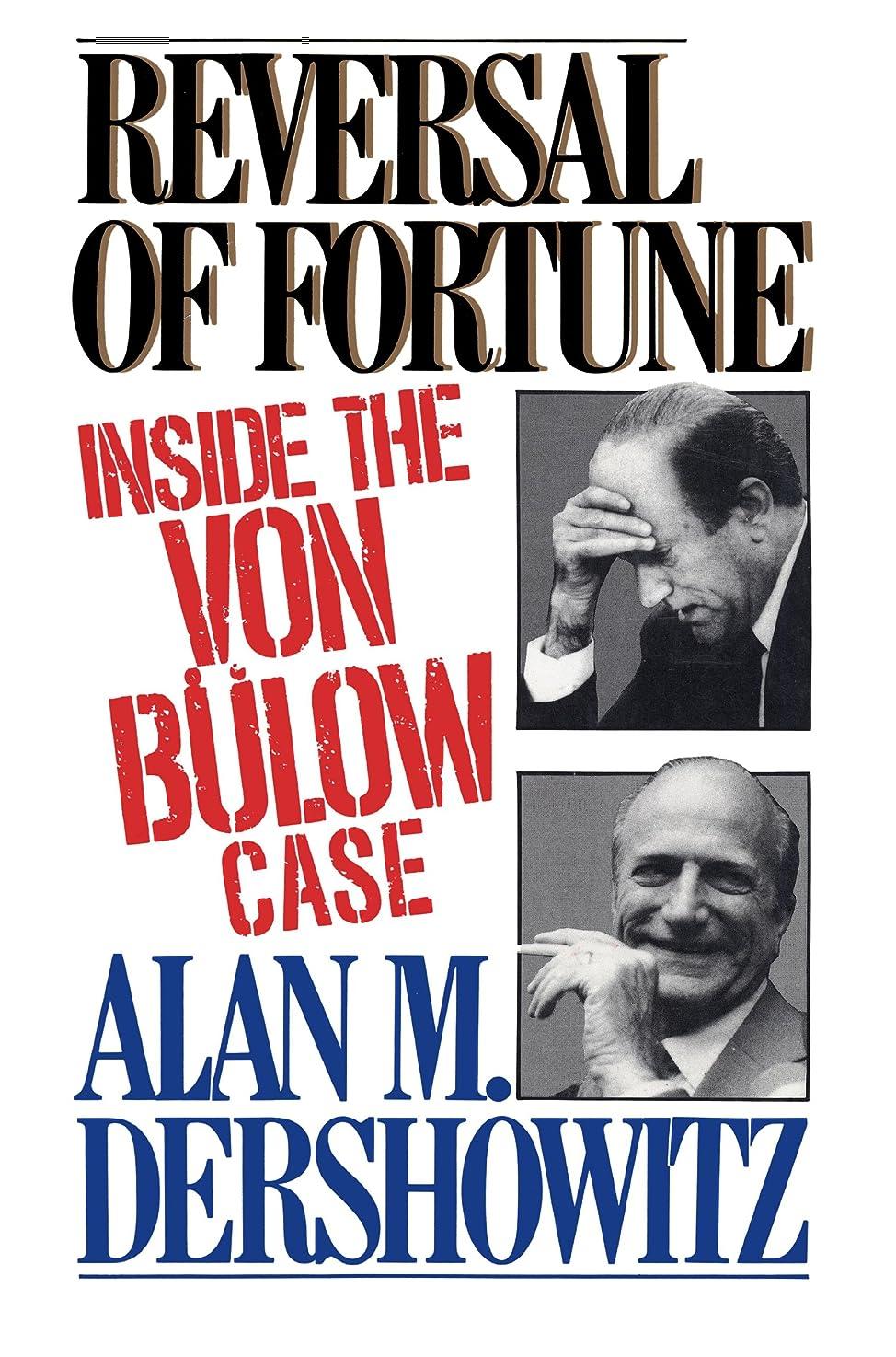 ものつなぐ迷信Reversal of Fortune: Inside the Von Bulow Case (English Edition)
