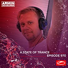 ASOT 970 - A State Of Trance Episode 970 [Explicit]