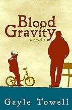Blood Gravity: a novella