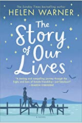 The Story of Our Lives: A Novel Kindle Edition