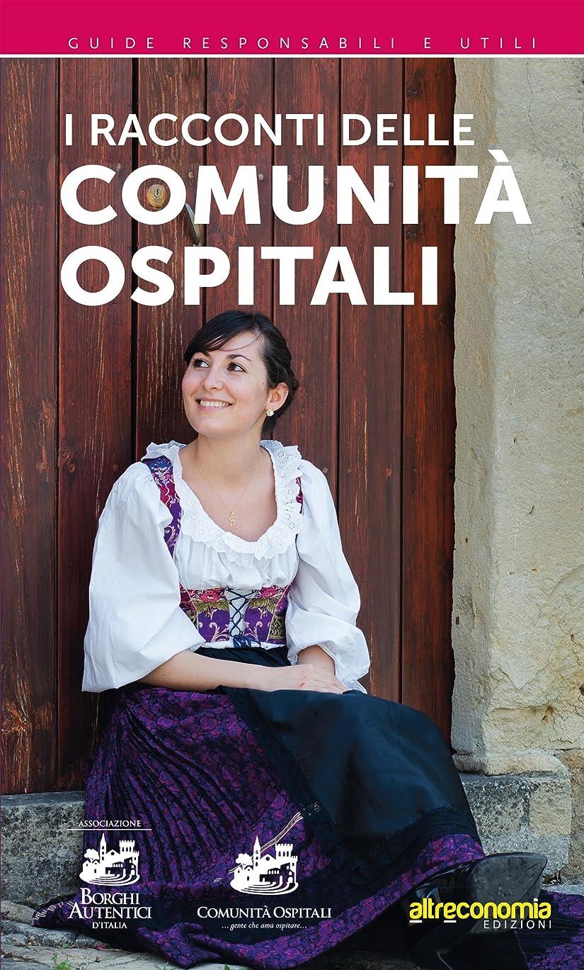 教会サイドボード癒すI racconti delle Comunità Ospitali:  ...gente che ama ospitare... (Italian Edition)