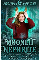 Moonlit Nephrite : A Quirky Shifter Romantic Comedy (Moonlit Falls Book 1) Kindle Edition