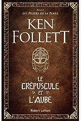 Le Crépuscule et l'Aube Format Kindle
