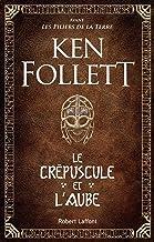 Le Crépuscule et l'Aube (French Edition)