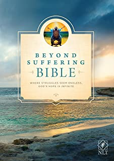 Beyond Suffering Bible NLT (Softcover): Where Struggles Seem Endless, God's Hope Is Infinite