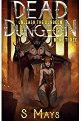 Unleash the Dungeon (Dead Dungeon Book 3) Kindle Edition