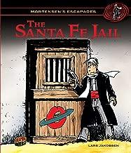 The Santa Fe Jail: Book 2 (Mortensen's Escapades)