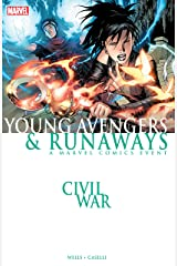 Civil War: Young Avengers & Runaways Kindle Edition
