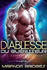 La Diablesse du guérisseur: Génitrices des aliens (La Maison de Kaimar t. 5) Format Kindle