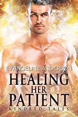Healing Her Patient: Kindred Tales #33 Kindle Edition