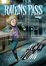 New In Town (Ravens Pass)