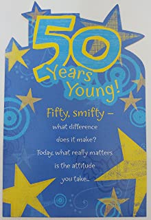 50 Years Young! Fifty smifty Funny Humor Happy 50th Birthday Greeting Card - LOL Cute (Unisex)