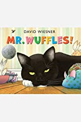 Mr. Wuffles! (Caldecott Medal - Honors Winning Title(s)) Kindle Edition