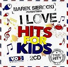 Akademia Pana Kleksa / Majka JeĹzowska / Natalia Kukulska: Marek Sierocki Przedstawia: I Love Hits for Kids [2CD]