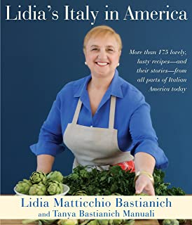 Lidia's Italy in America: A Cookbook