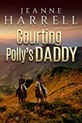 Courting Polly's Daddy (These Nevada Boys Book 1) Kindle Edition