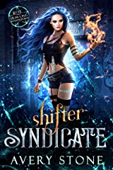 Shifter Syndicate : A Rejected Mates Romance (Rise of the Howling Shadowborns Book 1) (English Edition) Format Kindle
