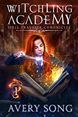 Witchling Academy: Semester One (Spell Traveler Chronicles Book 1) (English Edition) Format Kindle
