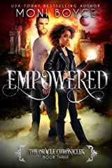 Empowered (The Oracle Chronicles Book 3) Kindle Edition