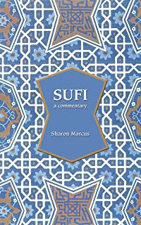 Sufi: A Commentary
