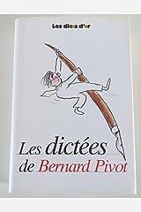 Les dictées de Bernard Pivot : Les dicos d'or Relié