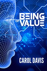 Being of Value Kindle Edition