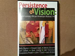 Persistence of Vision: Contemporary African American Abstract Art