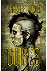 Guises Kindle Edition