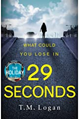 29 Seconds: The gripping thriller from the million-copy Sunday Times bestselling author of THE HOLIDAY and THE CATCH (English Edition) Format Kindle