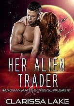 Her Alien Trader: Celestial Alien Mates (Narovian Mates Series Book 99)