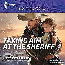Taking Aim at the Sheriff: Appaloosa Pass Ranch, Book 2
