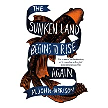The Sunken Land Begins to Rise Again