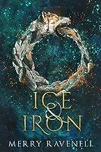 Ice & Iron (IronMoon Book 3) (English Edition)