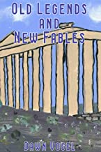 Old Legends and New Fables