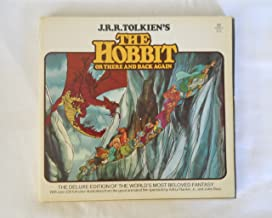 J.R.R. Tolkein's The Hobbit or There and Back Again. The Deluxe Edition of the World's Most Beloved Fantasy