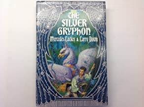 The Silver Gryphon Book Three of the Mage Wars
