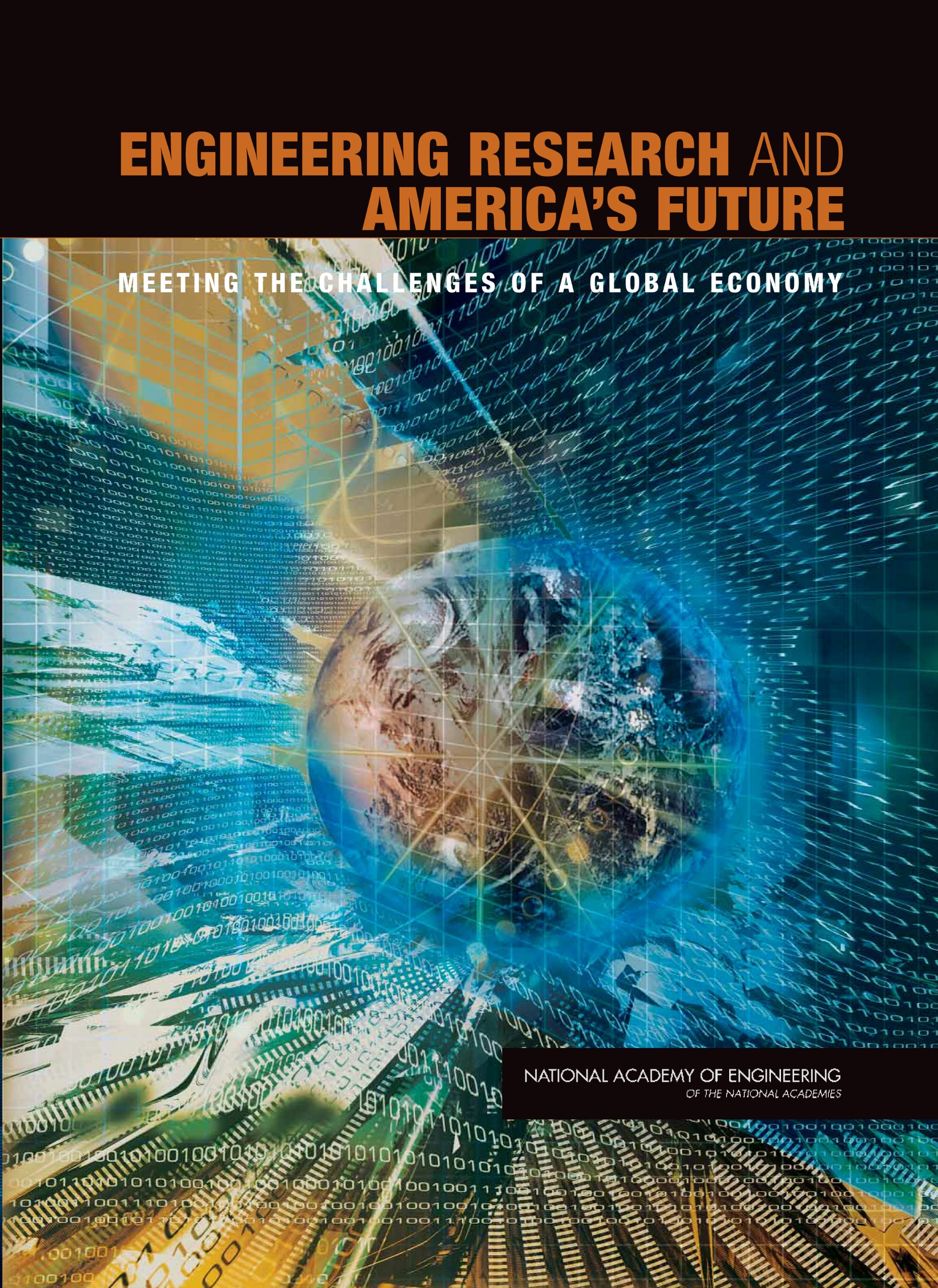 Engineering Research and America's Future: Meeting the Challenges of a Global Economy