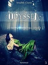 Odyssea Oltre i confini del tempo 3 (Italian Edition)
