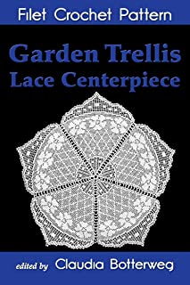 Garden Trellis Lace Centerpiece Filet Crochet Pattern