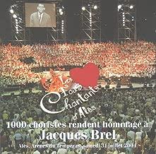 1000 Choristes Rendent Hommage A Jacques Brel