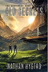 Old Secrets (The Survivors Book Thirteen) Kindle Edition