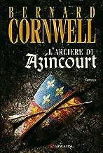 L'arciere di Azincourt (La Gaja scienza Vol. 945) (Italian Edition)