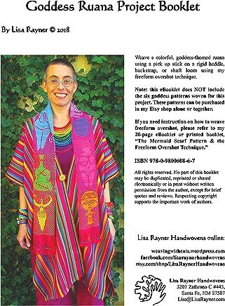 Handwoven Goddess Ruana: Freeform Overshot Project Booklet (English Edition)