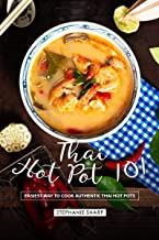 Thai Hot Pot 101: Easiest Way to Cook Authentic Thai Hot Pots